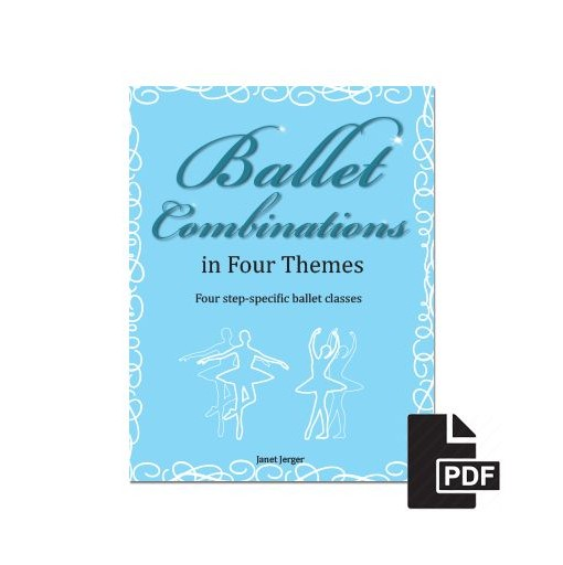 Ballet Combinations in Four Themes – Digital