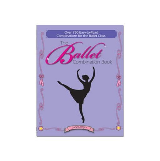The Ballet Combination Book