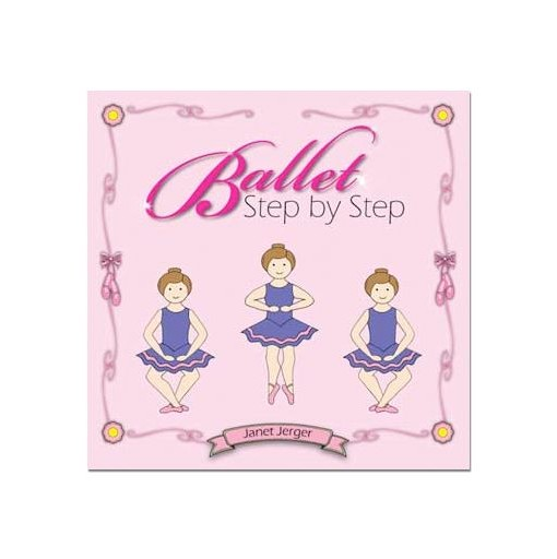 Ballet Step By Step Book Cover